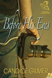 Before His Eyes ebook by Candice Gilmer