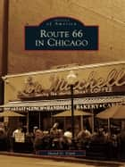 Route 66 in Chicago ebook by David G. Clark