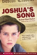 Joshua's Song ebook by Joan Hiatt Harlow
