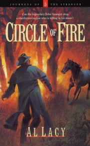 Circle of Fire ebook by Al Lacy