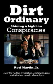 Dirt Ordinary ebook by Rod Martin, Jr