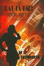Rat-Ta-Tap! Dancing With Ellie ebook by G.F. Skipworth
