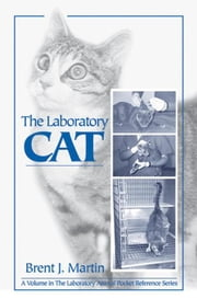 The Laboratory Cat ebook by Martin, Brent J.