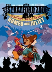 The Stratford Zoo Midnight Revue Presents Romeo and Juliet ebook by Zack Giallongo,Ian Lendler