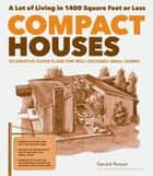 Compact Houses ebook by Gerald Rowan