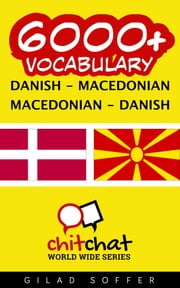 6000+ Vocabulary Danish - Macedonian ebook by Gilad Soffer