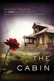 The Cabin ebook by Natasha Preston