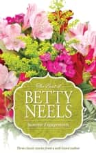 Summer Engagements - 3 Book Box Set ebook by Betty Neels
