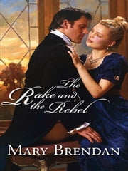 The Rake and the Rebel ebook by Mary Brendan