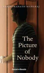 The Picture of Nobody ebook by Rabindranath Maharaj