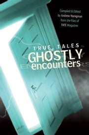 True Tales of Ghostly Encounters ebook by Andrew Honigman