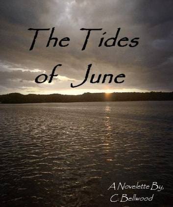 The Tides of June ebook by C. Bellwood