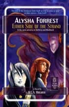 Either Side of the Strand - Alysha Forrest, #4 ebook by M.C.A. Hogarth