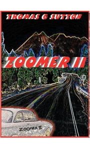 Zoomer II ebook by Thomas Gordon Sutton