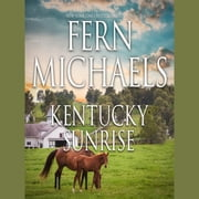 Kentucky Sunrise audiobook by Fern Michaels