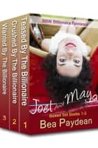 Joel And Maya Boxed Set Books 1-3 (BBW Billionaire Romance) - Joel And Maya ebook by Bea Paydean