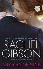 Any Man of Mine ebook by Rachel Gibson