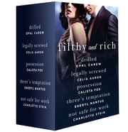 Filthy and Rich - A Billionaire Menage Romance Box Set ebook by Opal Carew, Sheryl Nantus, Celia Aaron,...