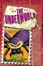 Charlie Small: The Underworld ebook by Charlie Small