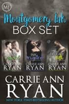 Montgomery Ink Box Set 1 (Books 0.5, 0.6, and 1) ebook by Carrie Ann Ryan