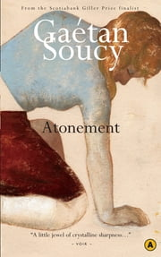 Atonement ebook by Sheila Fischman,Gaetan Soucy
