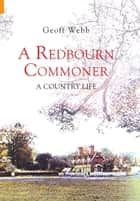 A Redbourn Commoner ebook by Geoff Webb