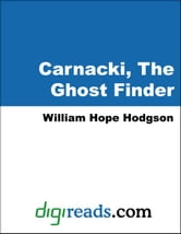 Carnacki, The Ghost Finder ebook by Hodgson, William Hope