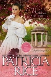 Mad Maria's Daughter ebook by Patricia Rice