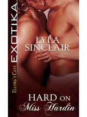 Hard On Miss Hardin ebook by Lyla Sinclair