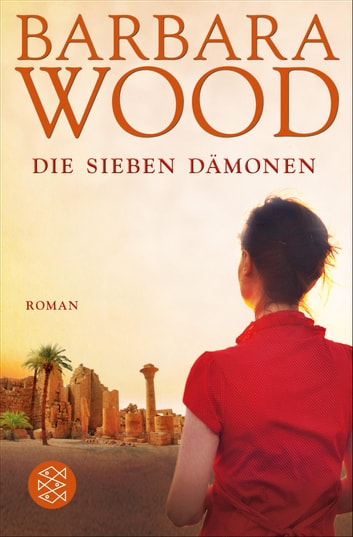 Die sieben Dämonen - Roman ebook by Barbara Wood