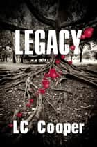 Legacy ebook by LC Cooper