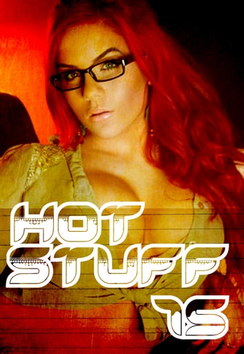 Hot Stuff Volume 15 ebook by Tina Samuels