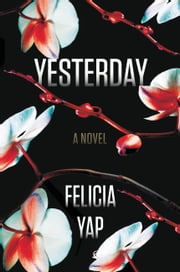 Yesterday ebook by Felicia Yap