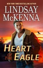 Heart of the Eagle ebook by Lindsay McKenna