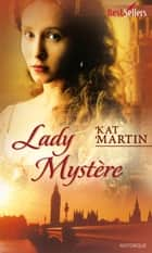 Lady Mystère ebook by Kat Martin