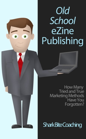 Old School eZine Publishing - How Many Tried & True Methods Have Your Forgotten? ebook by Cassandra Fenyk