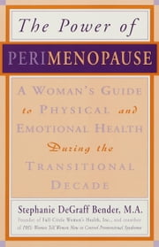 Perimenopause - Preparing for the Change, Revised 2nd Edition - A Guide to the Early Stages of Menopause and Beyond ebook by Nancy Lee Teaff, M.D.,Kim Wright Wiley