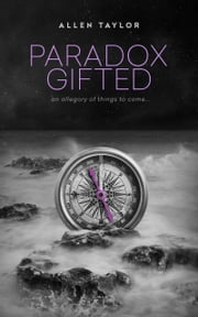 Paradox Gifted ebook by Allen Taylor