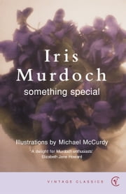 Something Special ebook by Iris Murdoch