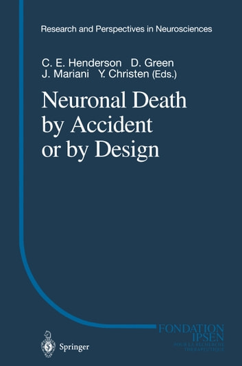 Neuronal Death by Accident or by Design ebook by