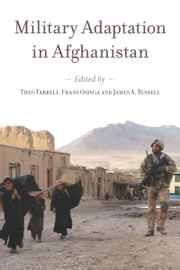 Military Adaptation in Afghanistan ebook by Theo Farrell,Frans Osinga,James Russell