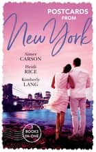 Postcards From New York ebook by Heidi Rice, Aimee Carson, KIMBERLY LANG