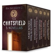 The Chatsfield Novellas Box Set Volume 2 - Strangers in the Sauna\The Bodyguard in Her Room\Revenge in Room 426\The Secret in Room 823\Doctor at The Chatsfield ebook by Caitlin Crews,Sophie Pembroke,Michelle Conder,Dani Collins,Carol Marinelli