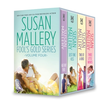 Susan Mallery Fool's Gold Series Volume Four - An Anthology ebook by Susan Mallery
