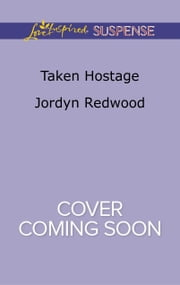 ebook Taken Hostage de Jordyn Redwood