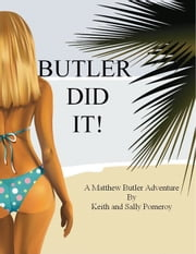Butler Did It! ebook by Sally Pomeroy