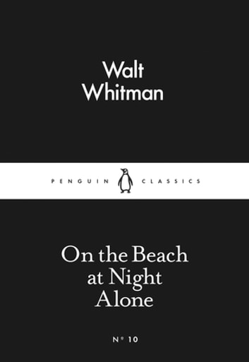 On the Beach at Night Alone ebook by Walt Whitman