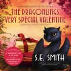 The Dragonlings' Very Special Valentine audiobook by