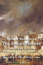 The Smell of Smoke ebook by Cinzia Donatelli Noble