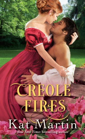 Creole Fires ebook by Kat Martin